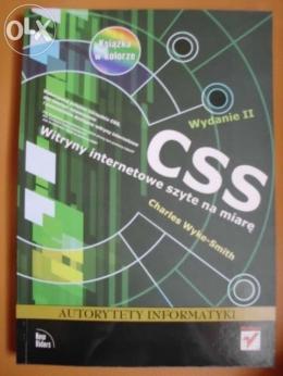 CSS. Witryny internetowe szyte na miarę. Autorytety informatyki. wyd.2