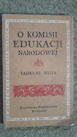 O komisji edukacji narodowej Mizia