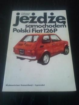 Oryginalna Książka ''Jeżdżę samochodem Polski Fiat 126p'' Stan BDB !!