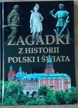 Zagadki z historii Polski i Świata