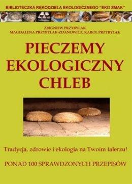 Pieczemy Ekologiczny Chleb