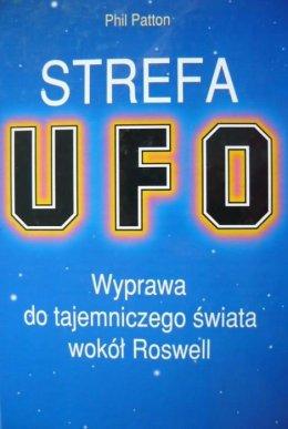 Strefa UFO-wyprawa do tajemniczego świata wokół Roswell -Phill Patton
