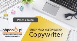 Copywriter - praca zdalna dla osoby z orzeczeniem o niepełnosprawności