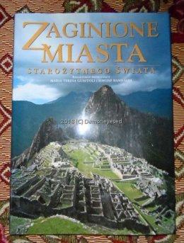 Guaitoli Zaginione Miasta Pompeje Babilon Tikal Angkor Wat wielki album stan bdb