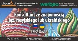Konsultant ze znajomością języków rosyjskiego lub ukraińskiego - praca zdalna