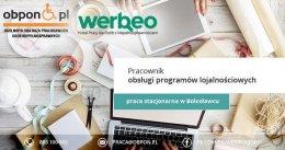 Pracownik Obsługi Programów Lojalnościowych – praca stacjonarna w Bolesławcu