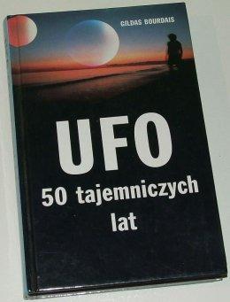 UFO 50 tajemniczych lat - Gildas Bourdais