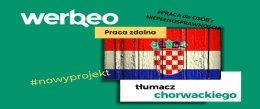 Tłumacz ze znajomością języka chorwackiego - praca zdalna / z orzeczeniem o niepełnosprawności